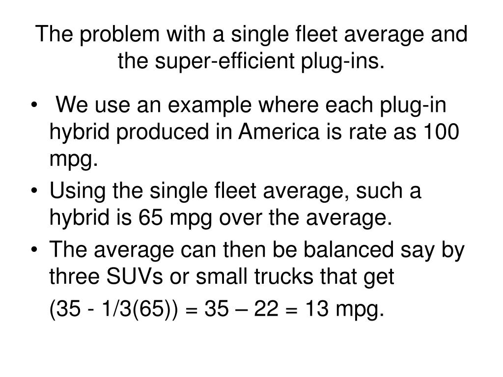 The problem with a single fleet average and the super-efficient plug-ins.