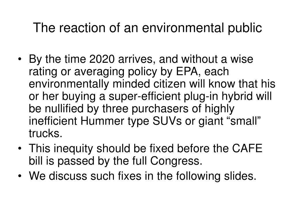 The reaction of an environmental public