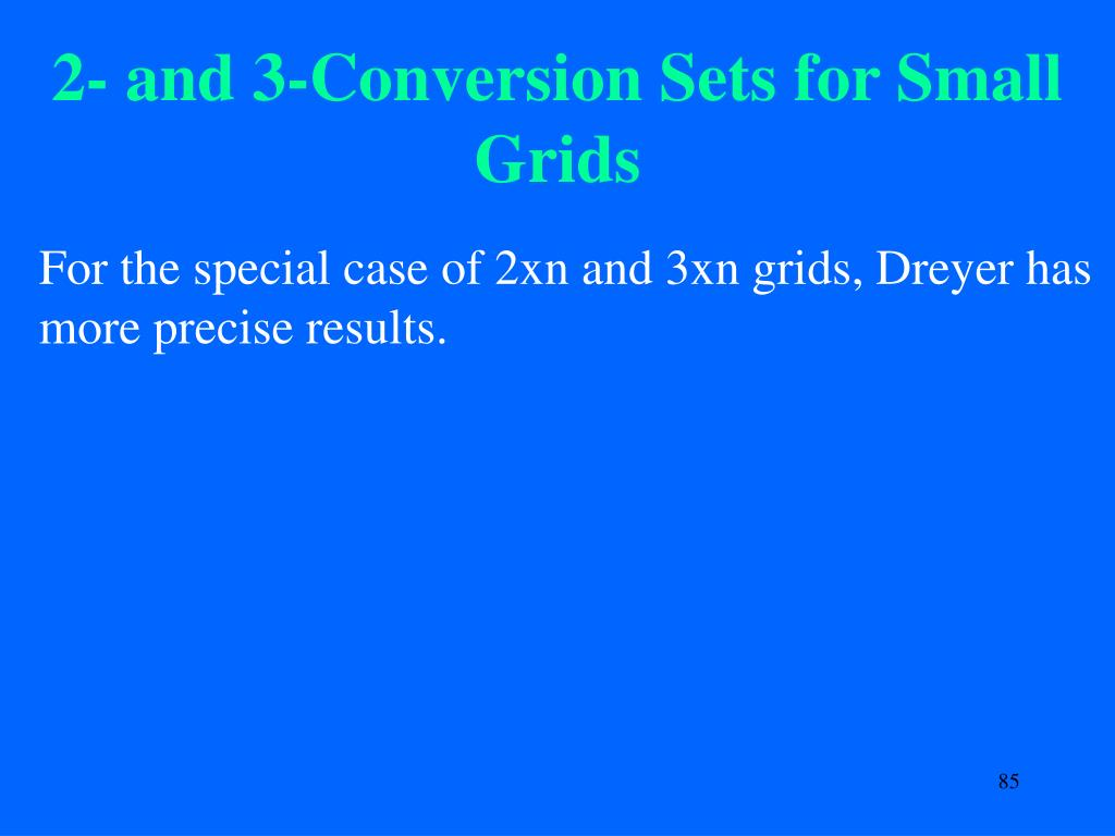 2- and 3-Conversion Sets for Small  Grids