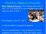 first try majority processes