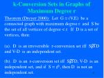 k conversion sets in graphs of maximum degree r