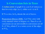 k conversion sets in trees72