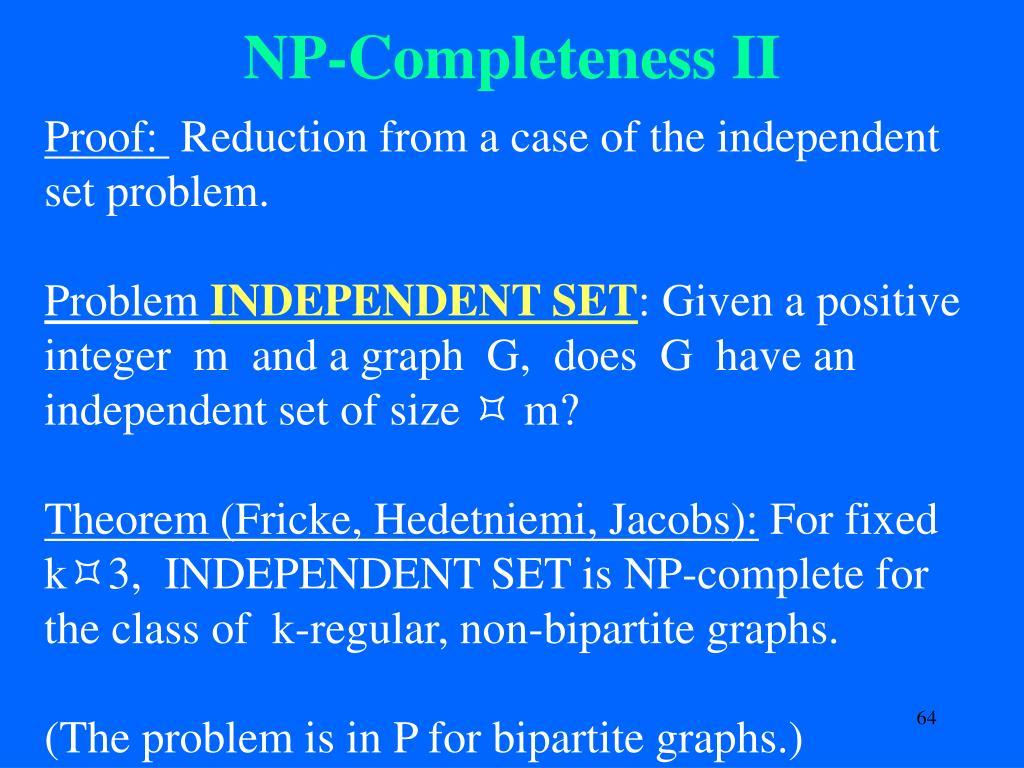 NP-Completeness II