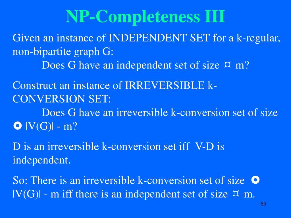 NP-Completeness III