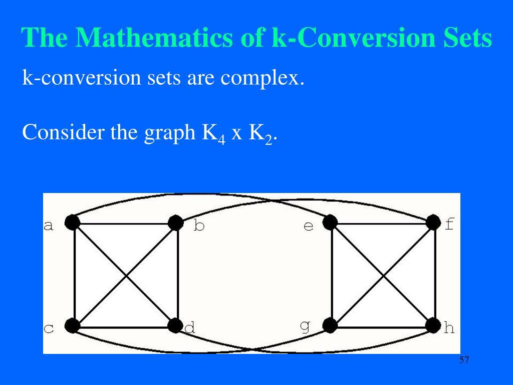 The Mathematics of k-Conversion Sets