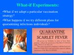 what if experiments