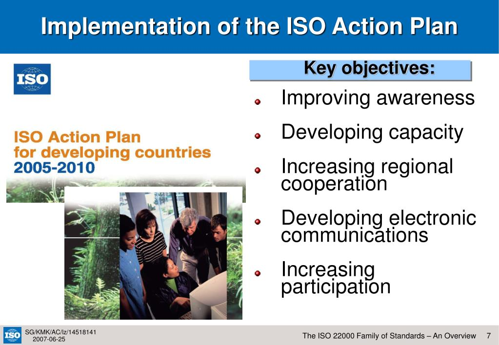 Implementation of the ISO Action Plan