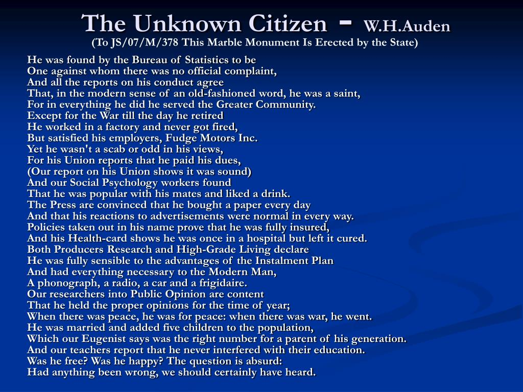 the moral and political issues in w h audens the unknown citizen and spain Pdf: w h auden's inter-war poetry: a political use of ambiguity by gelson peres dasilva universidade federal de santa catarina pós-graduação em letras/ inglês.