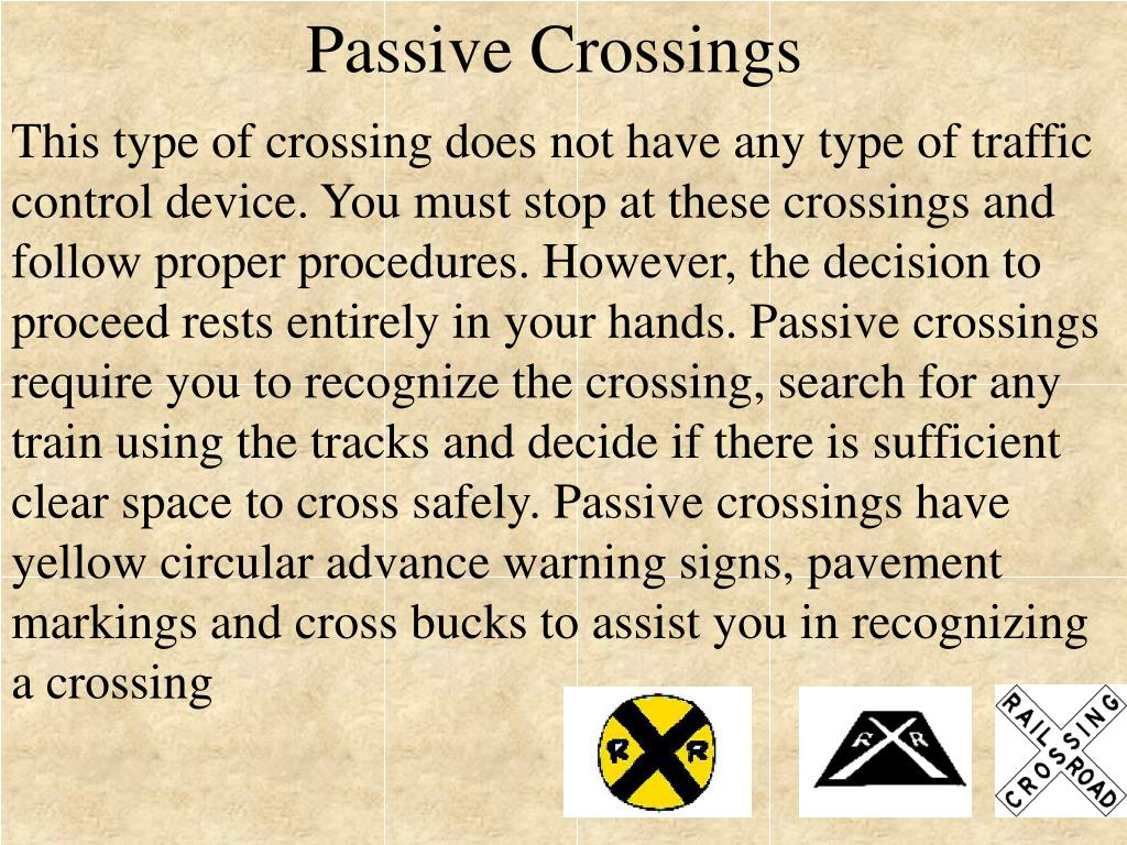 Passive Crossings