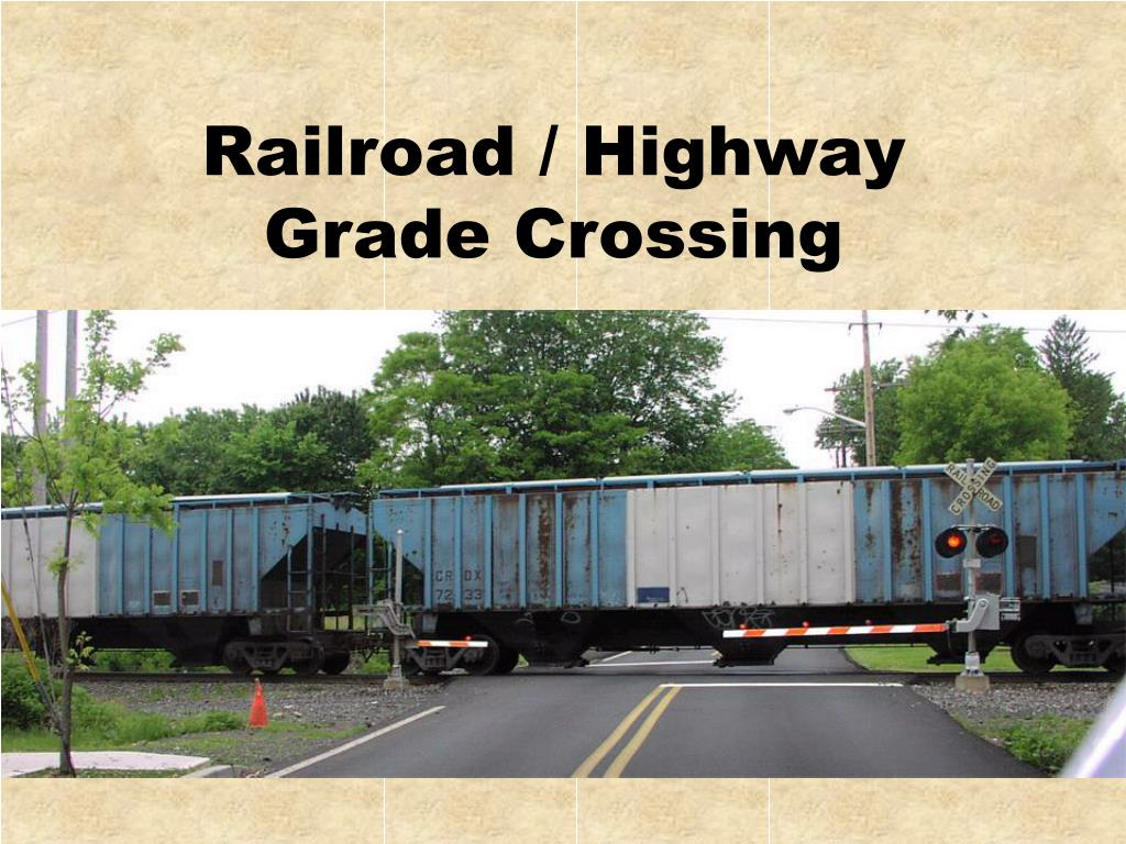 Railroad / Highway Grade Crossing