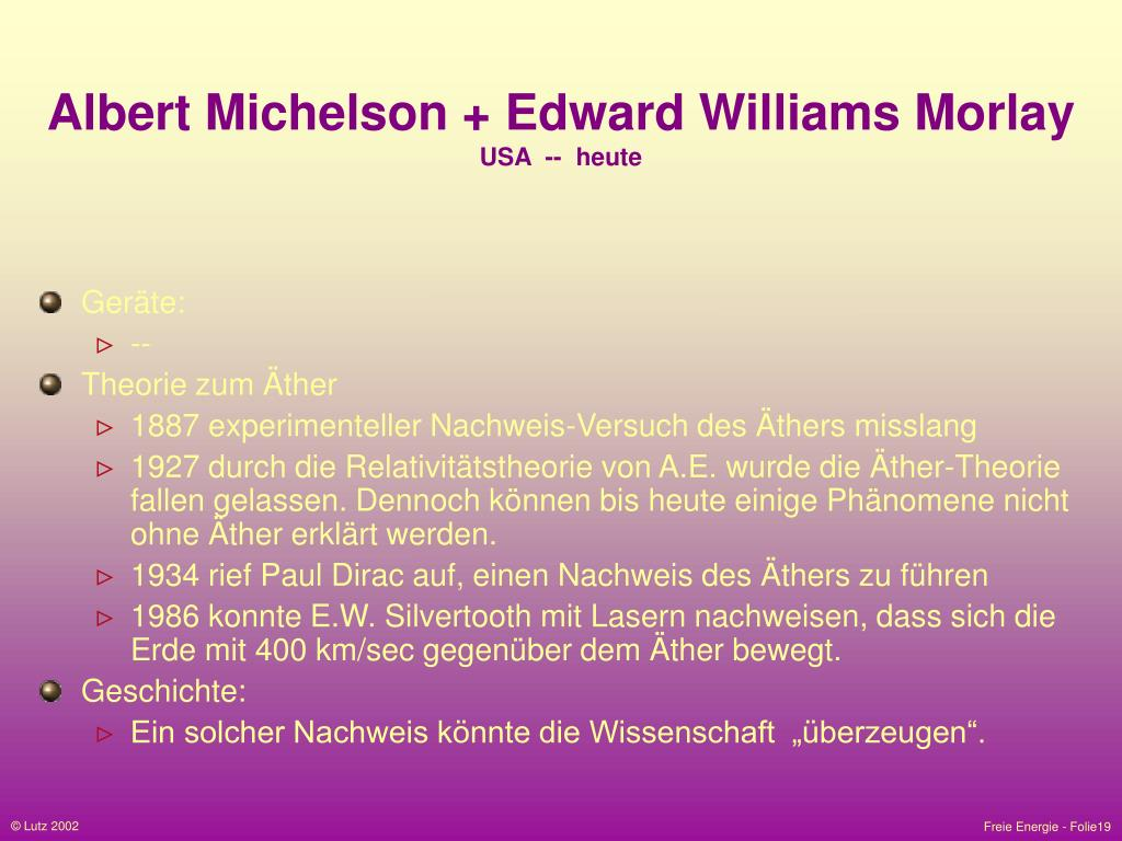 Albert Michelson + Edward Williams Morlay