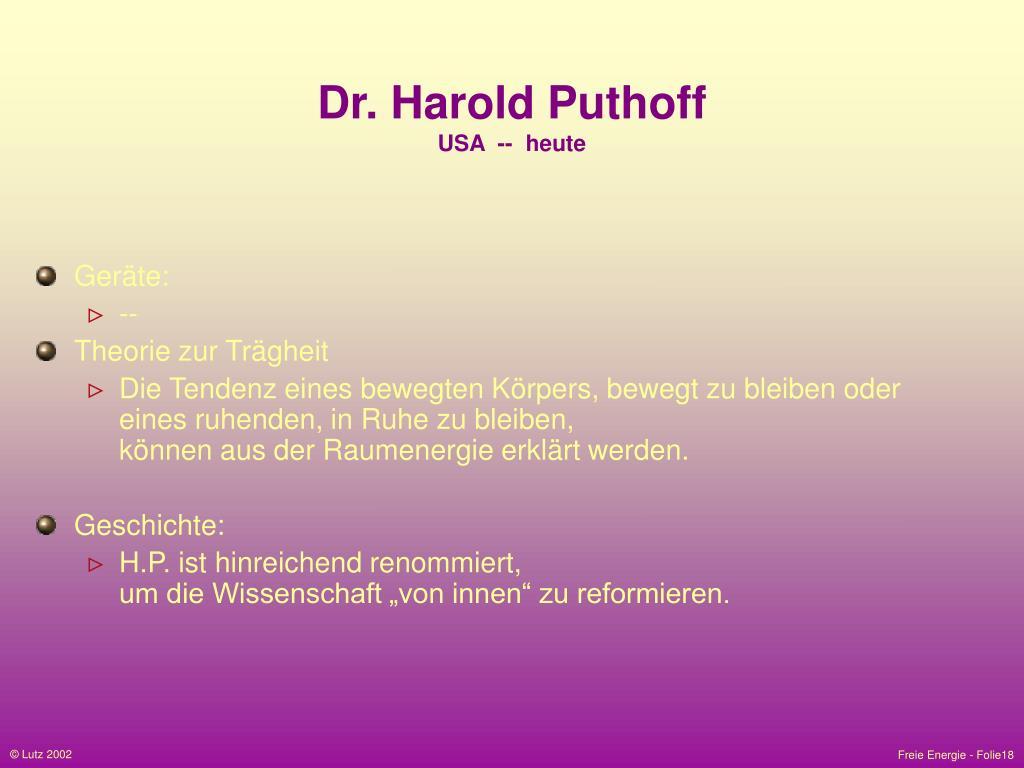 Dr. Harold Puthoff