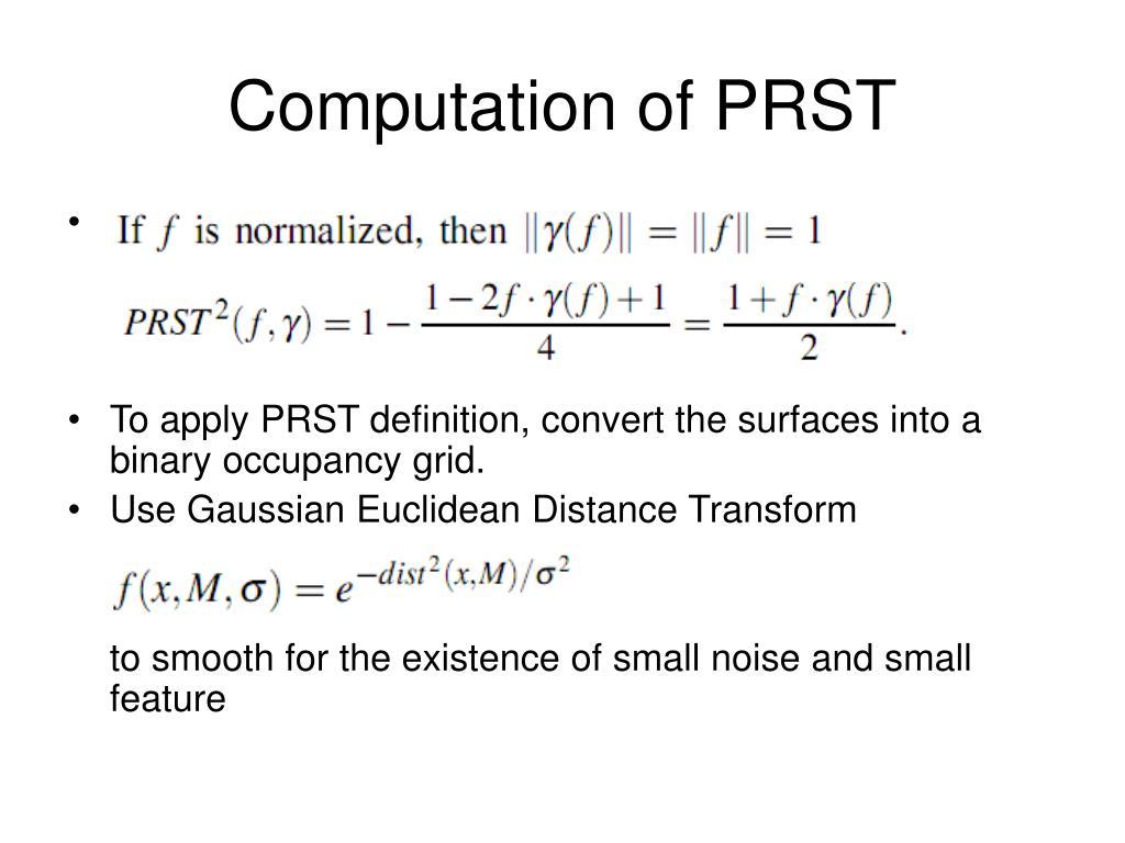 Computation of PRST