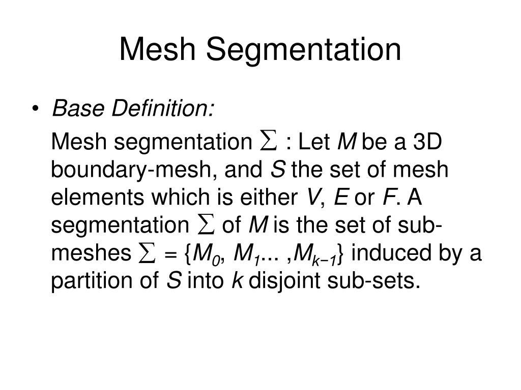 Mesh Segmentation