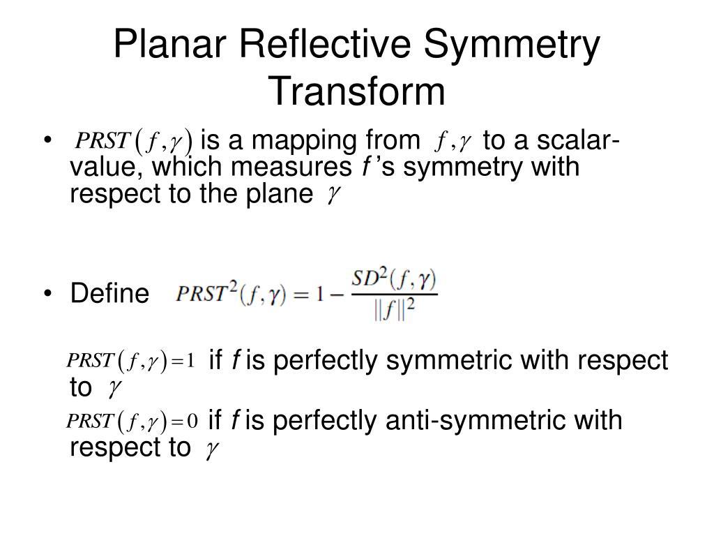 Planar Reflective Symmetry Transform