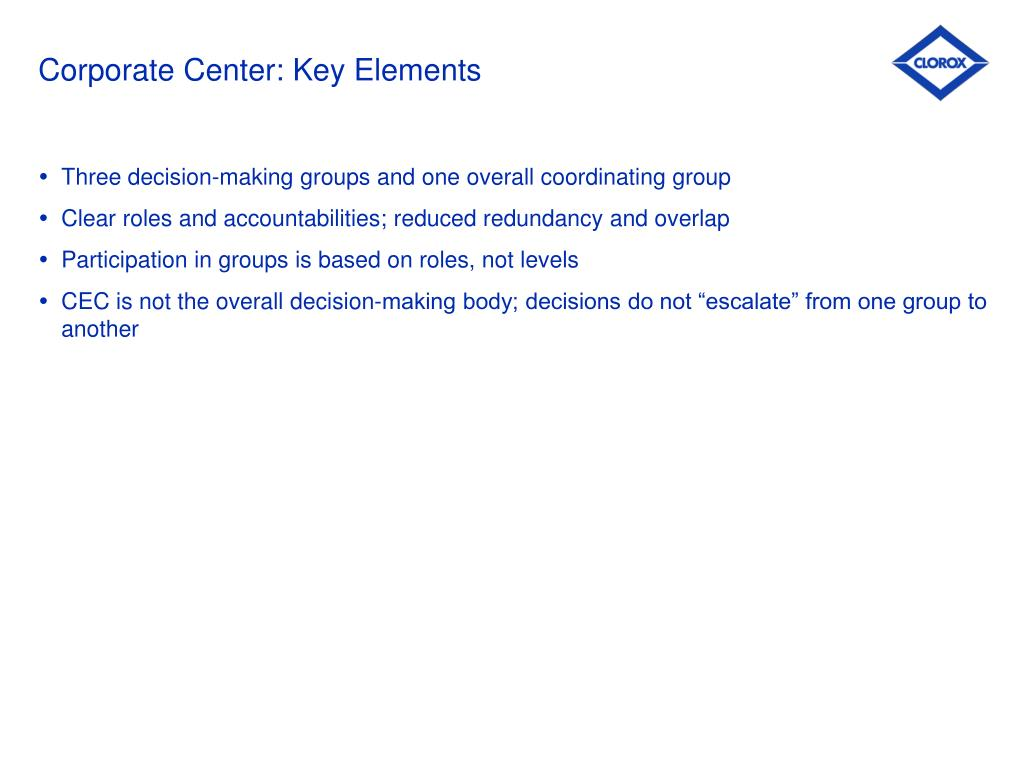 Corporate Center: Key Elements