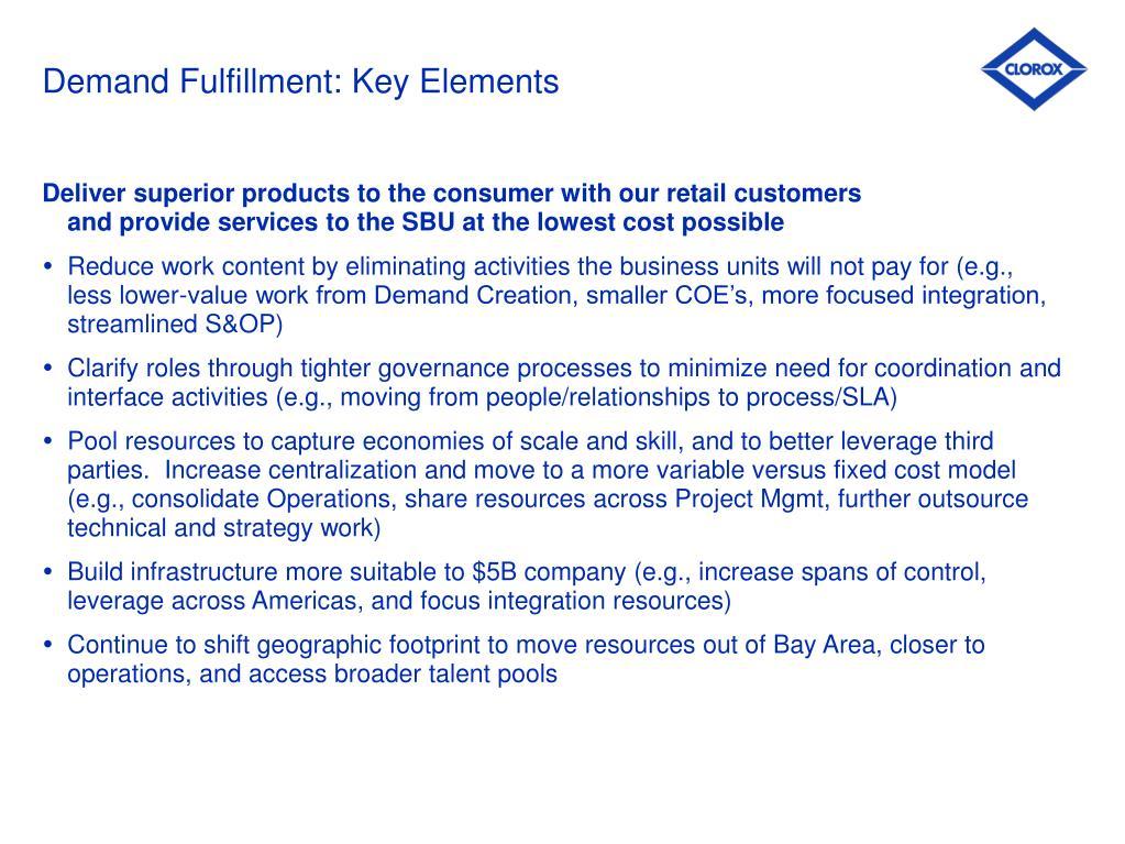 Demand Fulfillment: Key Elements