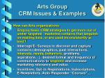 arts group crm issues examples