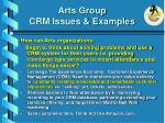 arts group crm issues examples27