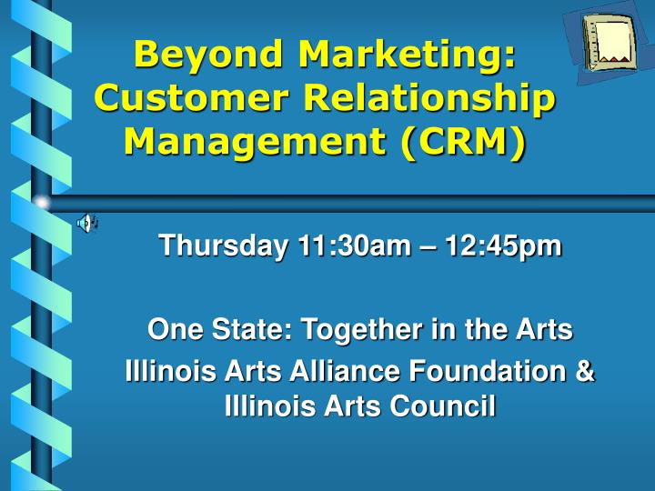 Beyond marketing customer relationship management crm l.jpg