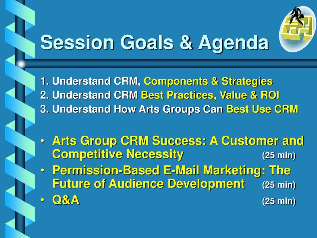Session Goals & Agenda
