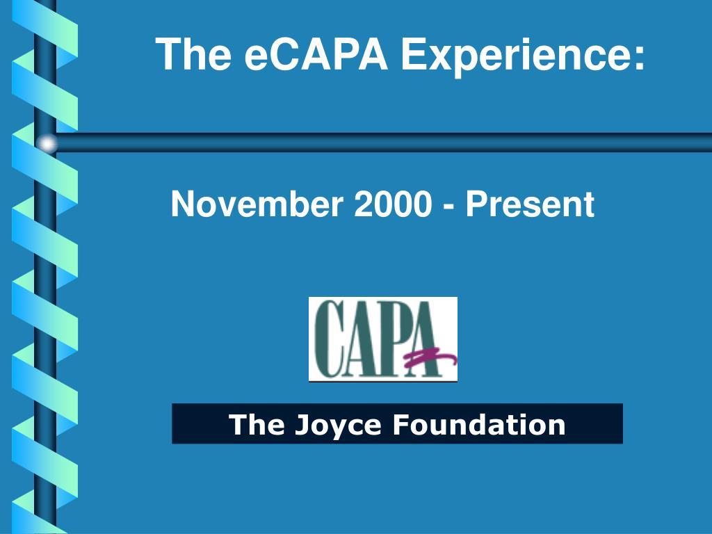 The eCAPA Experience: