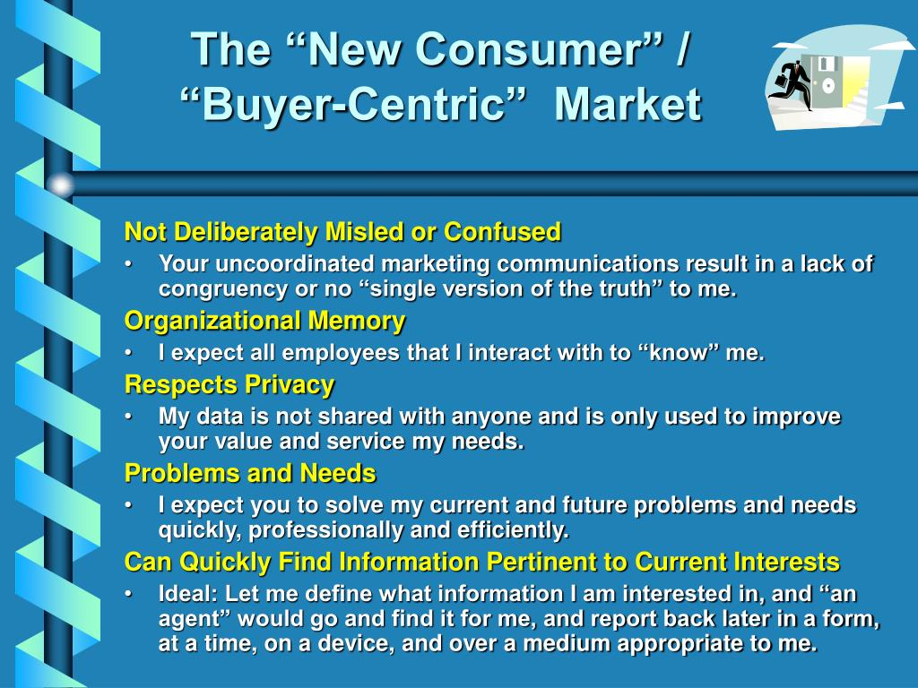 "The ""New Consumer"" /"