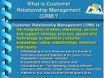 what is customer relationship management crm