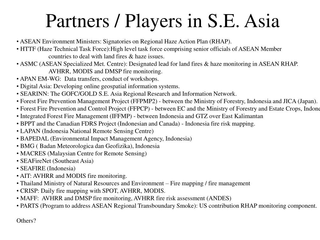 Partners / Players in S.E. Asia