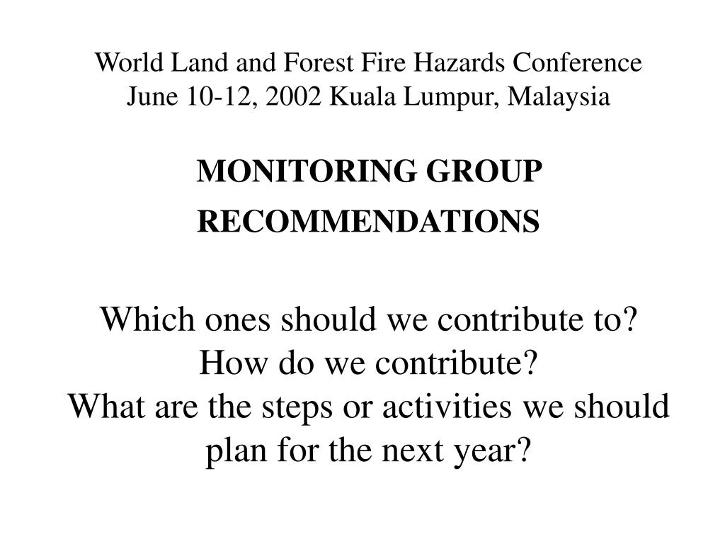 World Land and Forest Fire Hazards Conference