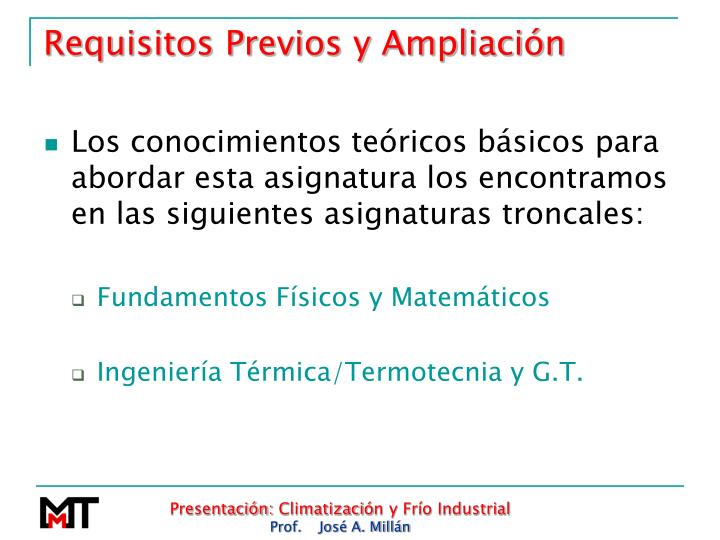 Requisitos previos y ampliaci n
