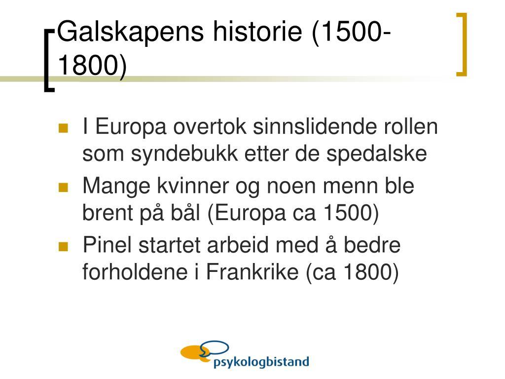 Galskapens historie (1500-1800)