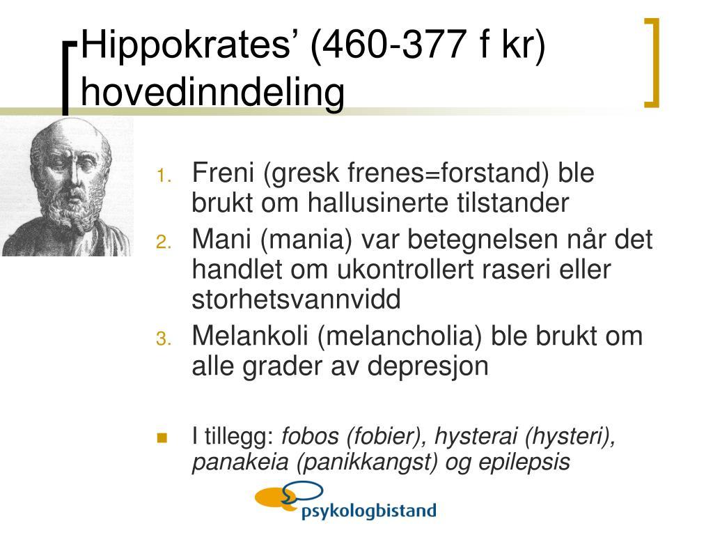 Hippokrates' (460-377 f kr) hovedinndeling
