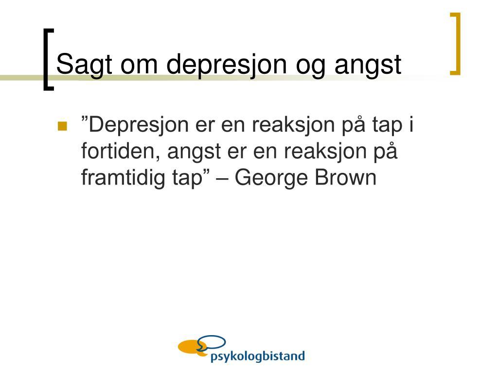 Sagt om depresjon og angst