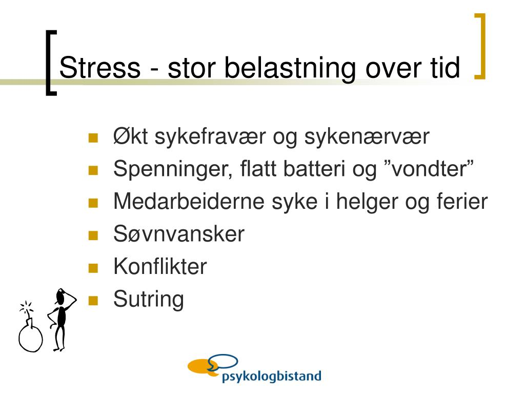 Stress - stor belastning over tid
