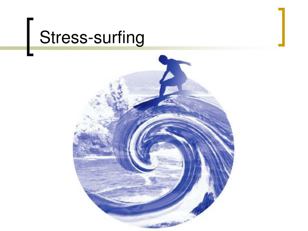 Stress-surfing