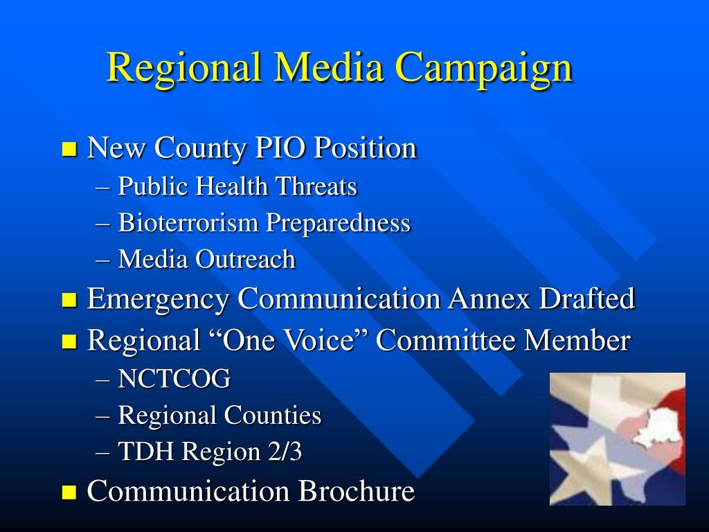 Regional Media Campaign