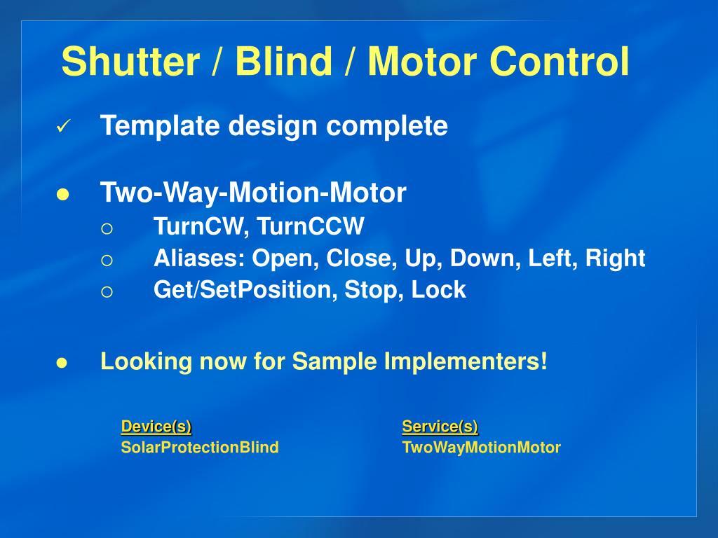 Shutter / Blind / Motor Control