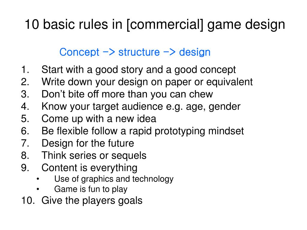 10 basic rules in [commercial] game design