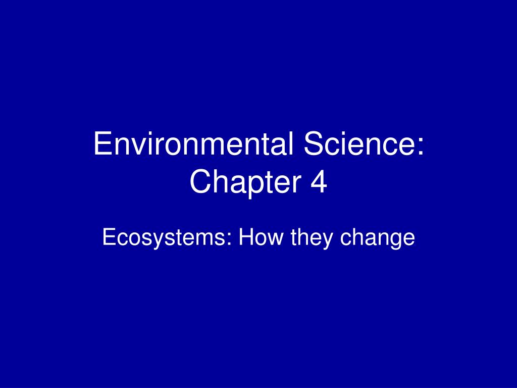 Environmental Science: Chapter 4