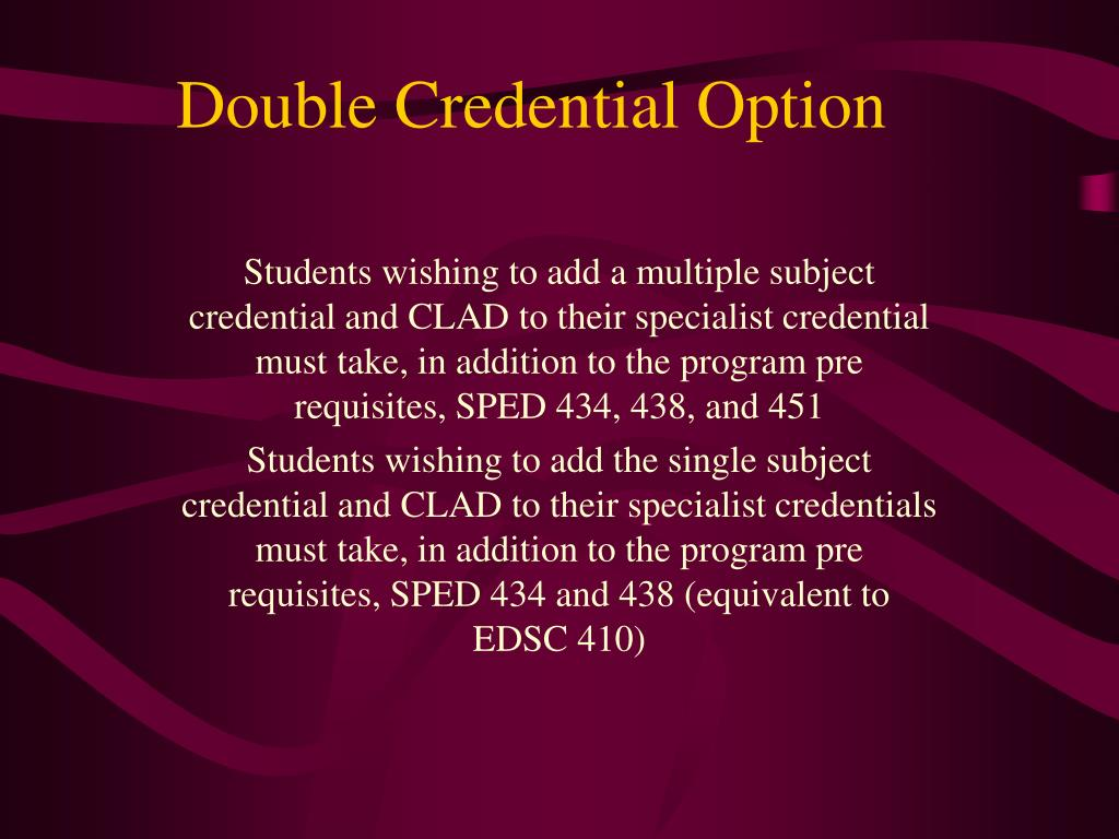 Double Credential Option