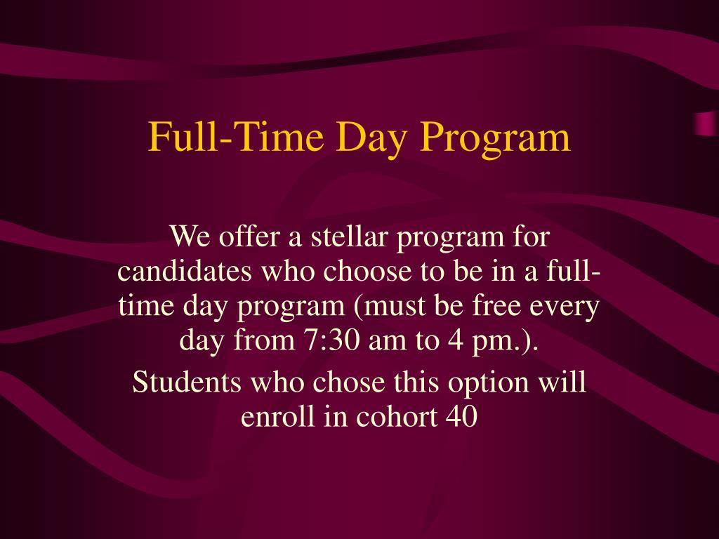 Full-Time Day Program
