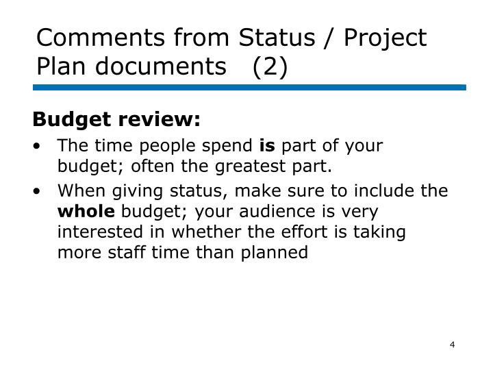 Comments from Status / Project Plan documents   (2)