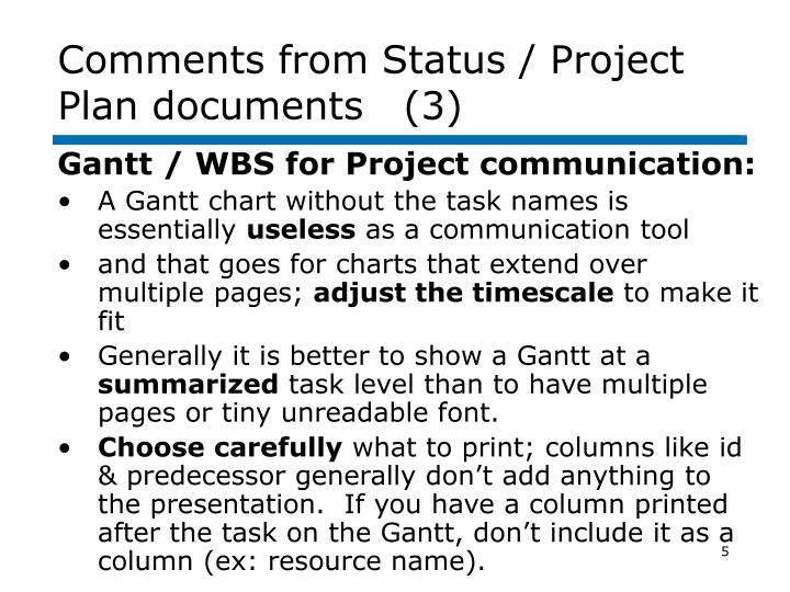 Comments from Status / Project Plan documents   (3)