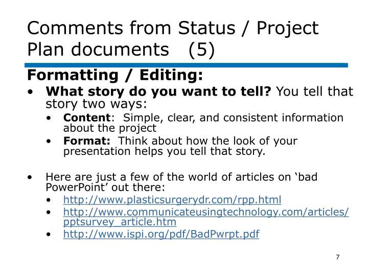 Comments from Status / Project Plan documents   (5)