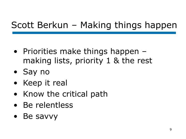Scott Berkun – Making things happen