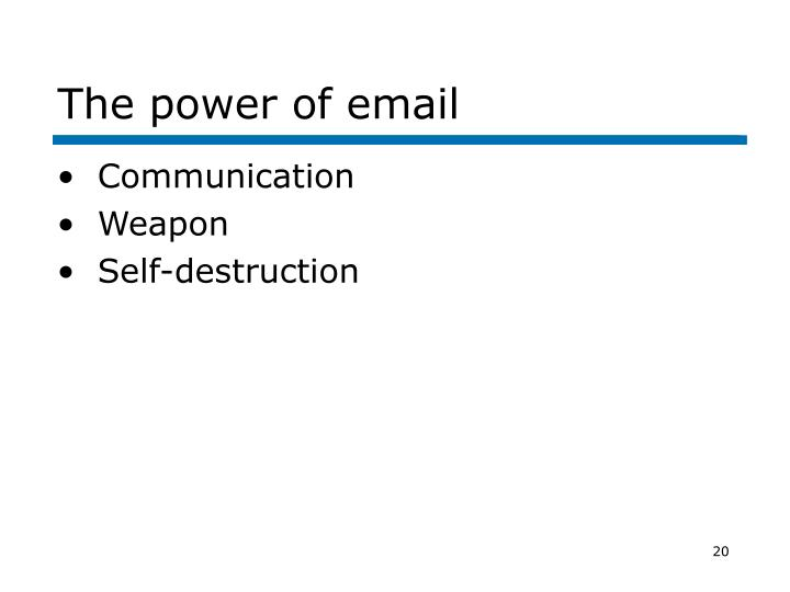 The power of email