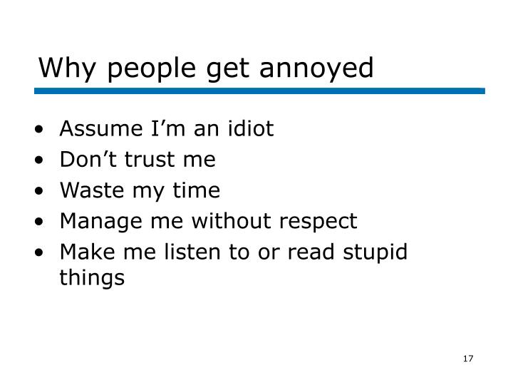 Why people get annoyed