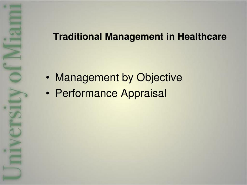 Traditional Management in Healthcare