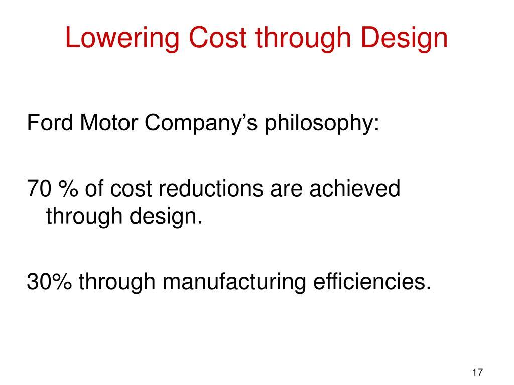 Lowering Cost through Design